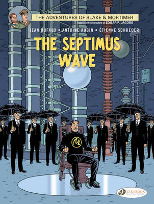 Blake & Mortimer The Septimus Wave by Jean Dufaux