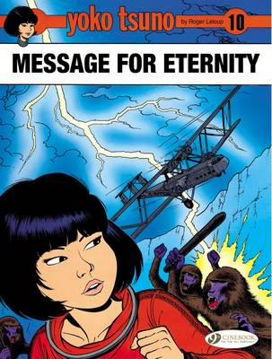 Yoko Tsuno - Message for Eternity by Roger Leloup