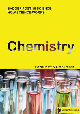 How Science Works Chemistry Teacher Book with Copymasters & CD by Lizzie Platt, Gren Ireson