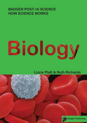 How Science Works Biology Teacher Book with Copymasters & CD by Lizzie Platt, Ruth Richards