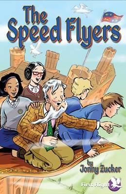 The Speed Flyers by Jonny Zucker