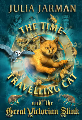 Time-travelling Cat and the Great Victorian Stink by Julia Jarman