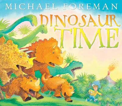Dinosaur Time by Michael Foreman