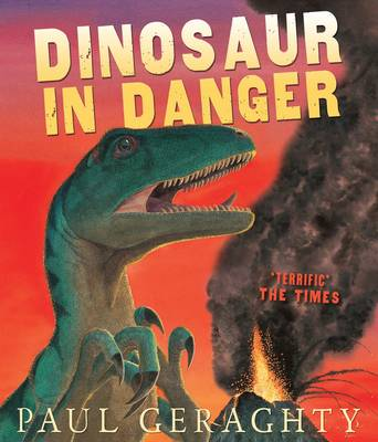 Dinosaur in Danger by Paul Geraghty