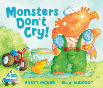 Monsters Don't Cry by Brett McKee, Ella Burfoot