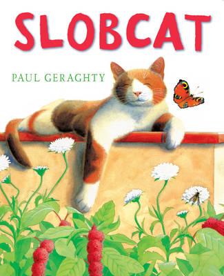 Slobcat by Paul Geraghty