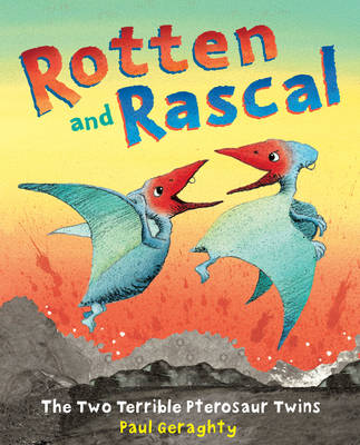 Rotten and Rascal by Paul Geraghty