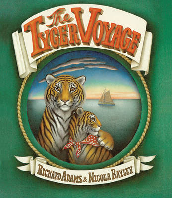 The Tyger Voyage by Nicola Bayley, Richard Adams