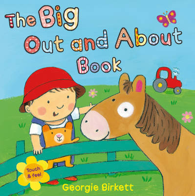 The Big Out and About Book by Georgie Birkett