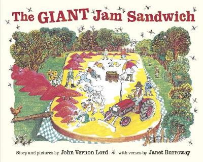 The Giant Jam Sandwich by John Vernon Lord, Janet Burroway