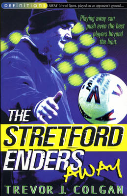 The Stretford Enders Away by Trevor J. Colgan