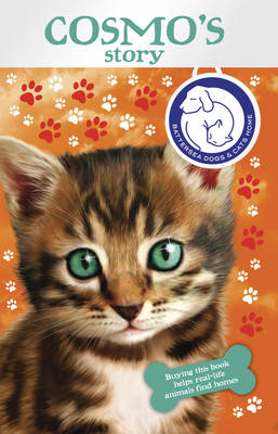 Battersea Dogs & Cats Home: Cosmo's Story by Battersea Dogs & Cats Home