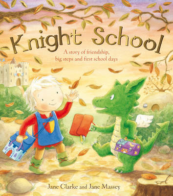 Knight School by Jane Clarke