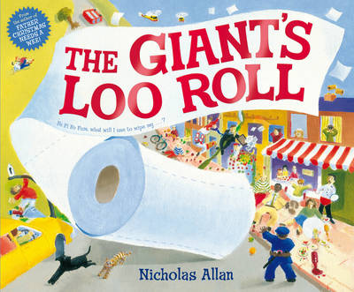 The Giant's Loo Roll by Nicholas Allan