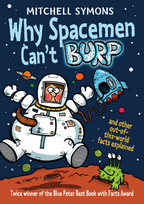 Why Spacemen Can't Burp by Mitchell Symons