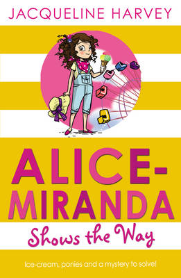 Alice-Miranda Shows the Way by Jacqueline Harvey