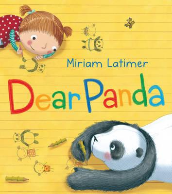 Dear Panda by Miriam Latimer