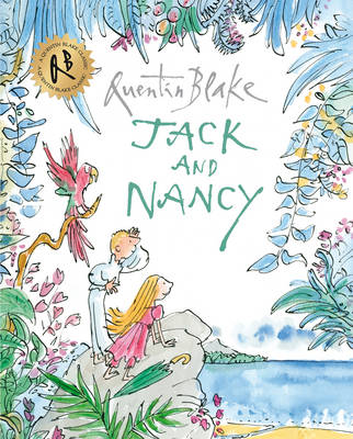 Jack and Nancy by Quentin Blake