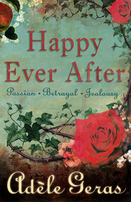 Happy Ever After 3 Book Bind-Up by Adele Geras