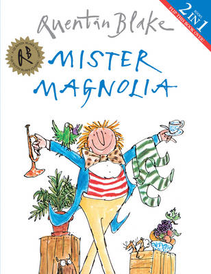 Mister Magnolia & Angelica Sprocket's Pockets (Flip Book) by Quentin Blake