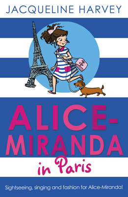 Alice-Miranda in Paris by Jacqueline Harvey