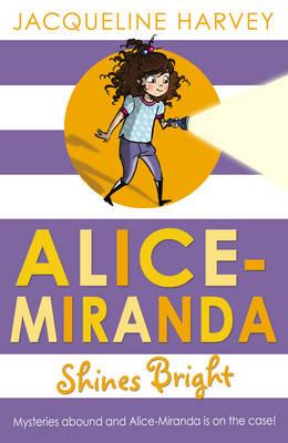 Alice-Miranda Shines Bright by Jacqueline Harvey