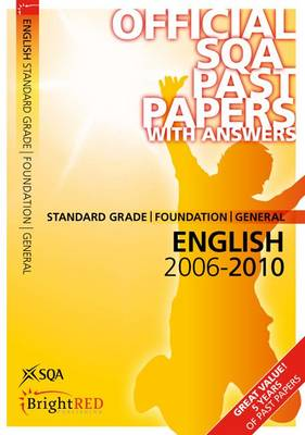 English Foundation/General (St Gr) SQA Past Papers by SQA