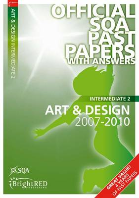 Art & Design Intermediate 2 SQA Past Papers by SQA