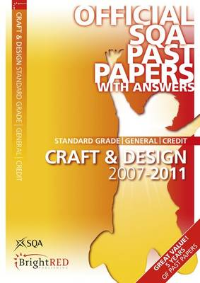 Craft & Design General/Credit SQA Past Papers by