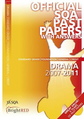 Drama Foundation/General/Credit SQA Past Papers by