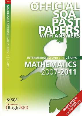 Maths Units 1, 2, Applications Intermediate 2 SQA Past Papers by