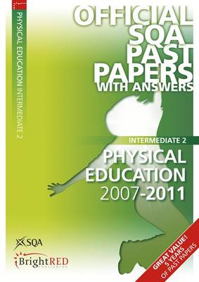Physical Education Intermediate 2 SQA Past Papers by