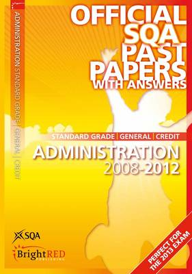 Administration Standard Grade (G/C) SQA Past Papers by SQA