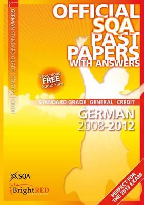 German Standard Grade (G/C) SQA Past Papers by SQA