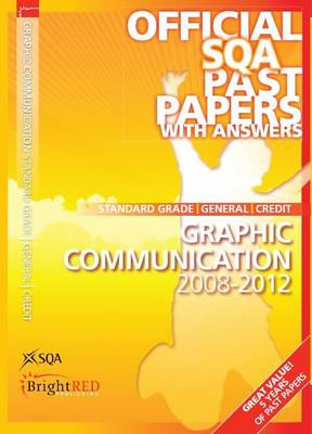 Graphic Communication Standard Grade (G/C) SQA Past Papers by SQA