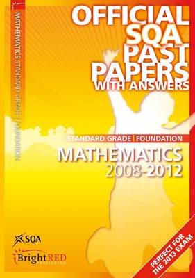 Mathematics Foundation SQA Past Papers by SQA