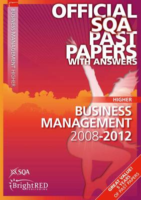Business Management Higher SQA Past Papers by SQA