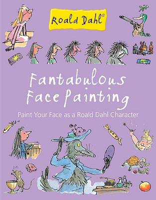 Fantabulous Face Painting by Thelma Levitt