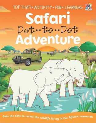 Safari Dot-to-Dot Adventure by Nat Lambert