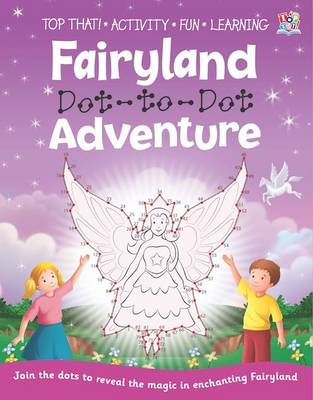 Fairyland Dot-to-Dot Adventure by Nat Lambert
