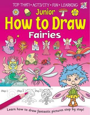 Junior How to Draw Fairies by Kate Thomson