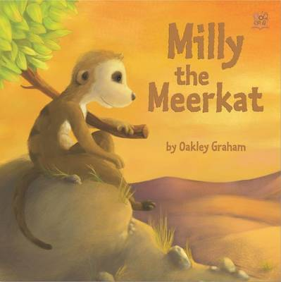 Milly the Meerkat by Graham Oakley