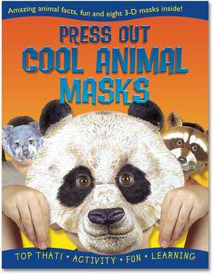 Press Out Cool Animal Masks by Nat Lambert