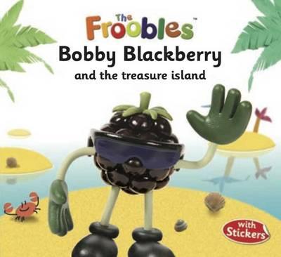 Bobby Blackberry by J. R. Aspey