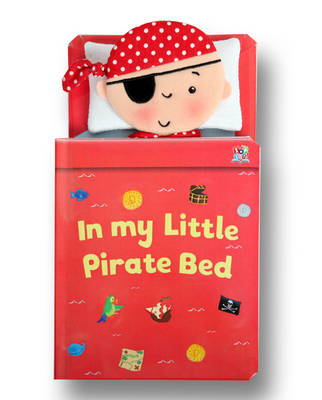 In My Little Pirate Bed by Eilidh Rose