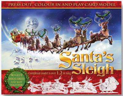 Press Out & Build Santa's Sleigh by Clement Clarke Moore