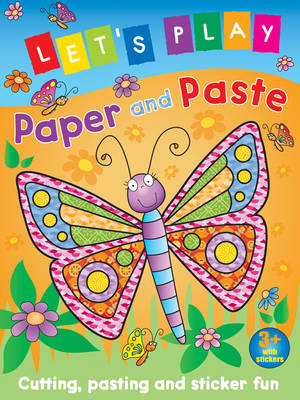 Let's Play Paper and Paste Butterfly Cutting, Pasting and Sticker Fun by Nina Filipek