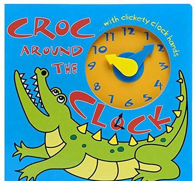Croc Around the Clock by Dereen Taylor