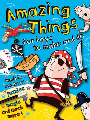 Amazing Things for Boys Pirate by