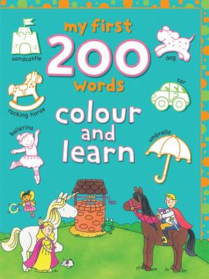 My First 200 Words Colour and Learn by Lyn Coutts